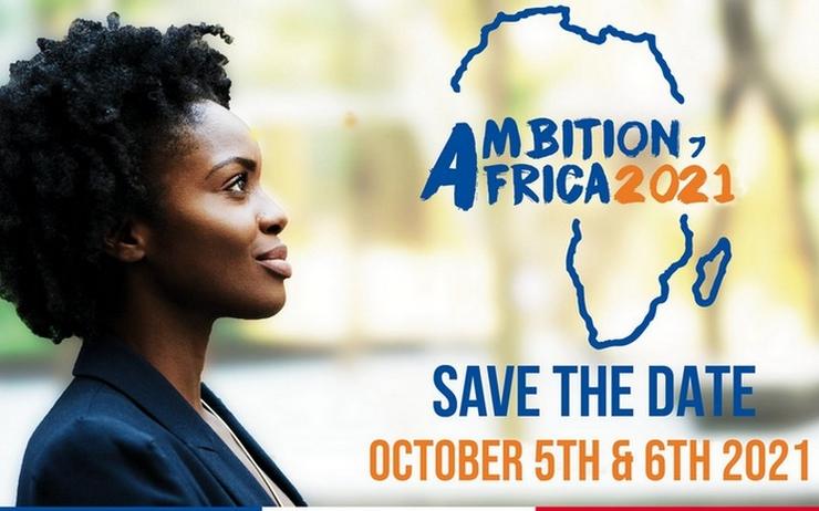 « AMBITION AFRICA 2021 » à Paris, une opportunité pour les entreprises tunisiennes